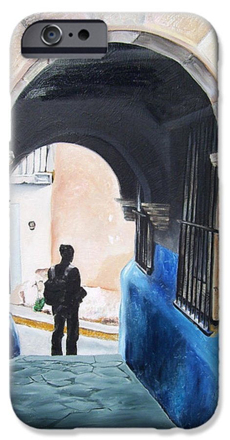 Archway IPhone 6 Case featuring the painting Ivan In The Street by Laura Pierre-Louis