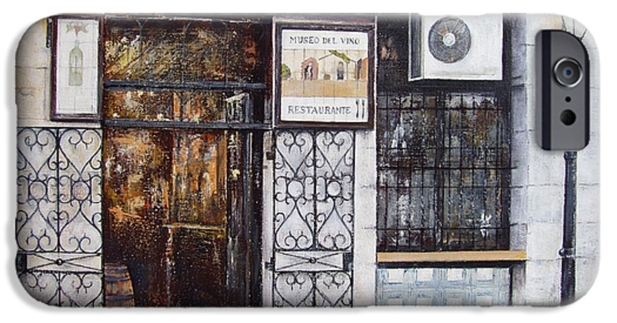 Bodega IPhone 6 Case featuring the painting La Cigalena Old Restaurant by Tomas Castano