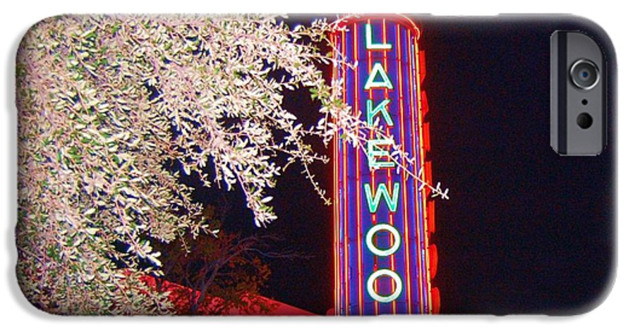 Theater IPhone 6 Case featuring the photograph Lakewood Theater by Debbi Granruth