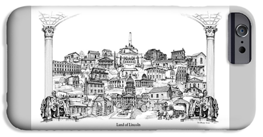 City Drawing IPhone 6 Case featuring the drawing Land Of Lincoln by Dennis Bivens