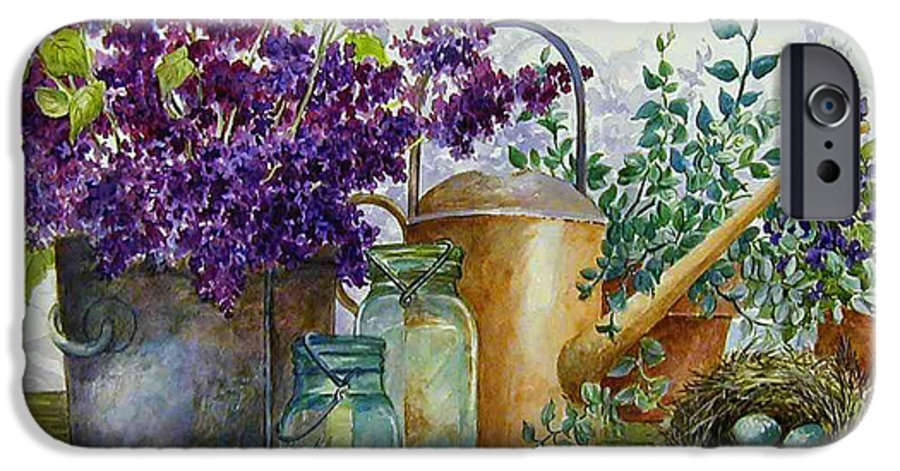 Still Life;lilacs; Ball Jars; Watering Can;bird Nest; Bird Eggs; IPhone 6 Case featuring the painting Lilacs And Ball Jars by Lois Mountz