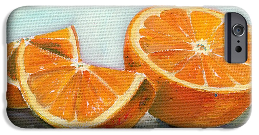 Oil IPhone 6 Case featuring the painting Orange by Sarah Lynch