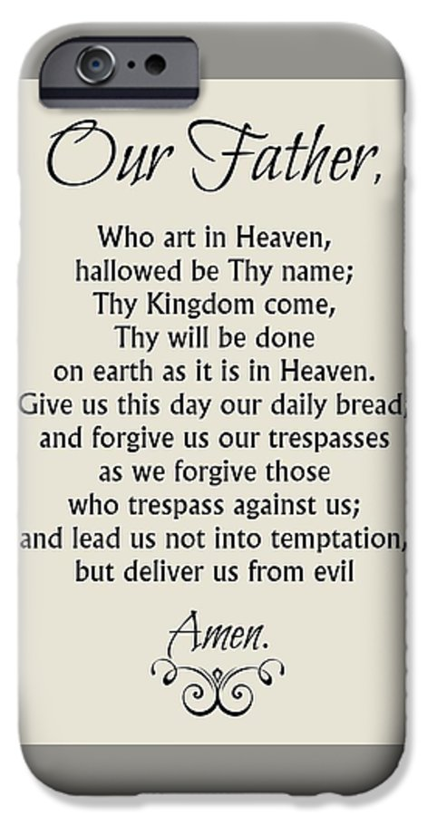 our father prayer catholic lord s prayer iphone 6 case for sale by
