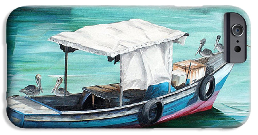 Fishing Boat Painting Seascape Ocean Painting Pelican Painting Boat Painting Caribbean Painting Pirogue Oil Fishing Boat Trinidad And Tobago IPhone 6 Case featuring the painting Pirogue Fishing Boat by Karin Dawn Kelshall- Best