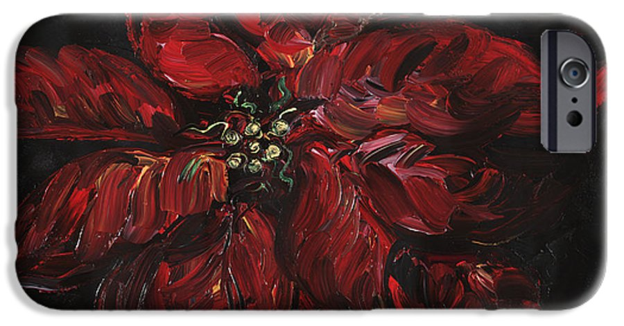 Abstract IPhone 6 Case featuring the painting Poinsettia by Nadine Rippelmeyer