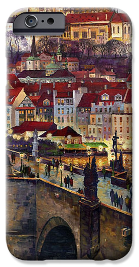 Prague IPhone 6 Case featuring the painting Prague Charles Bridge With The Prague Castle by Yuriy Shevchuk