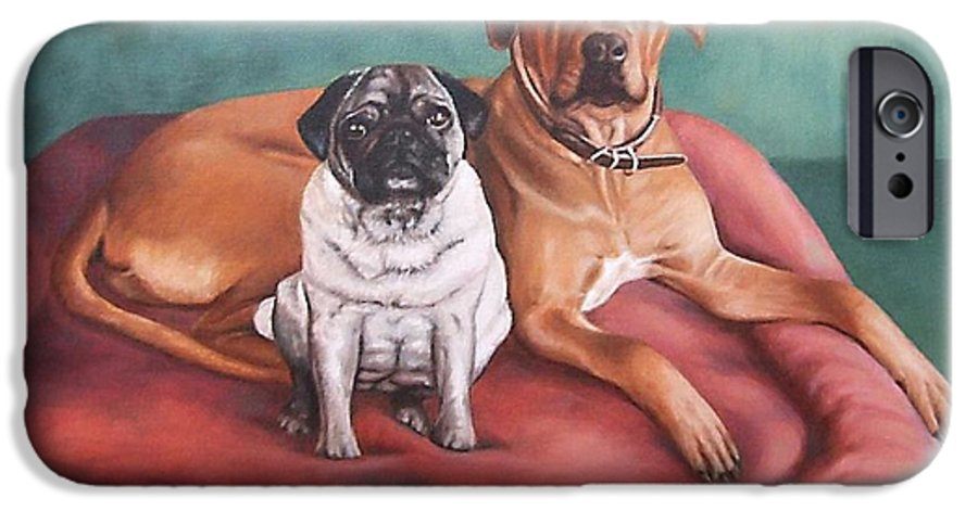 Dogs IPhone 6 Case featuring the painting Pug And Rhodesian Ridgeback by Nicole Zeug