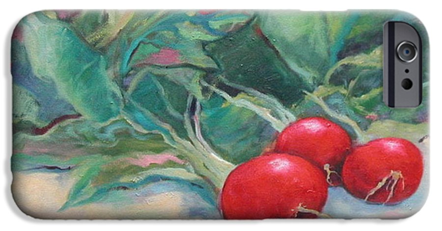 Radishes IPhone 6 Case featuring the painting Radishes by Ginger Concepcion