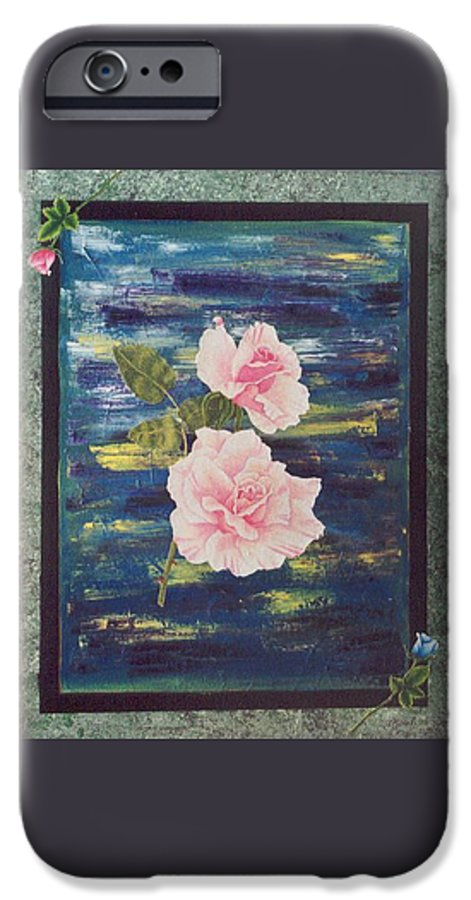 Rose IPhone 6 Case featuring the painting Roses by Micah Guenther