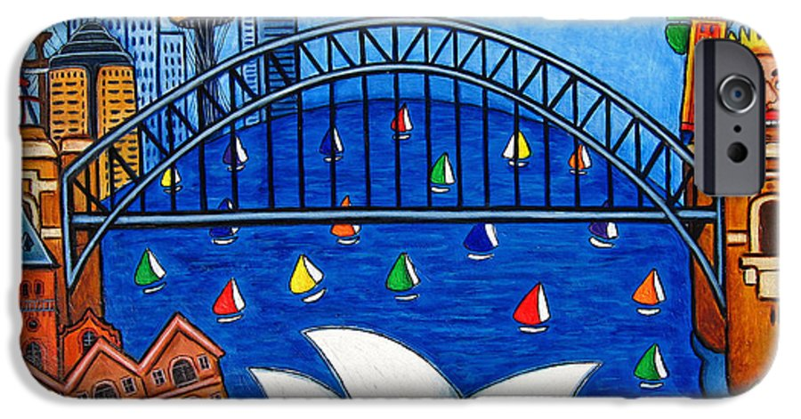House IPhone 6 Case featuring the painting Sensational Sydney by Lisa Lorenz