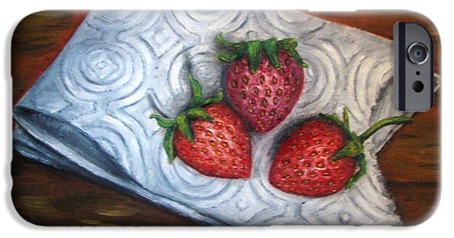 Strawberries IPhone 6 Case featuring the painting Strawberries-3 Contemporary Oil Painting by Natalja Picugina