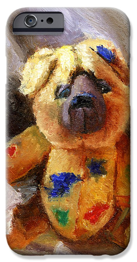 Teddy Bear Art IPhone 6 Case featuring the painting Stuffed With Luv by Chris Neil Smith