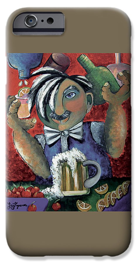 Bartender IPhone 6 Case featuring the painting The Bartender by Elizabeth Lisy Figueroa
