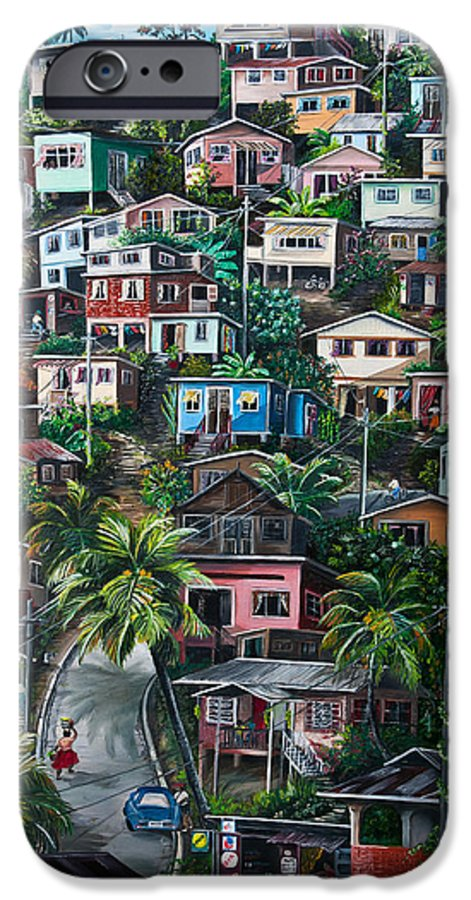Landscape Painting Cityscape Painting Houses Painting Hill Painting Lavantille Port Of Spain Painting Trinidad And Tobago Painting Caribbean Painting Tropical Painting Caribbean Painting Original Painting Greeting Card Painting IPhone 6 Case featuring the painting The Hill   Trinidad by Karin Dawn Kelshall- Best
