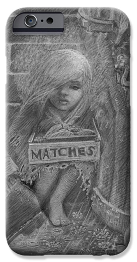 Hans Christian Andersen IPhone 6 Case featuring the drawing The Little Matchseller by David Dozier