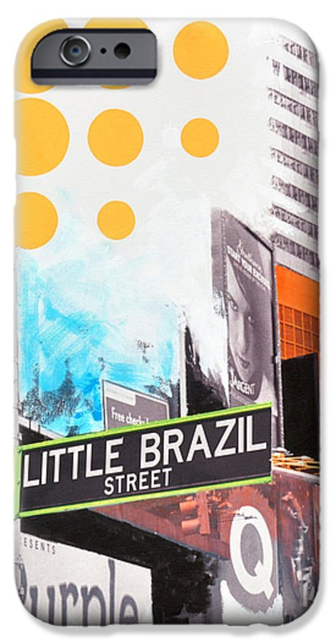 Ny IPhone 6 Case featuring the painting Times Square Little Brazil by Jean Pierre Rousselet