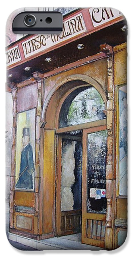 Tirso IPhone 6 Case featuring the painting Tirso De Molina Old Tavern by Tomas Castano