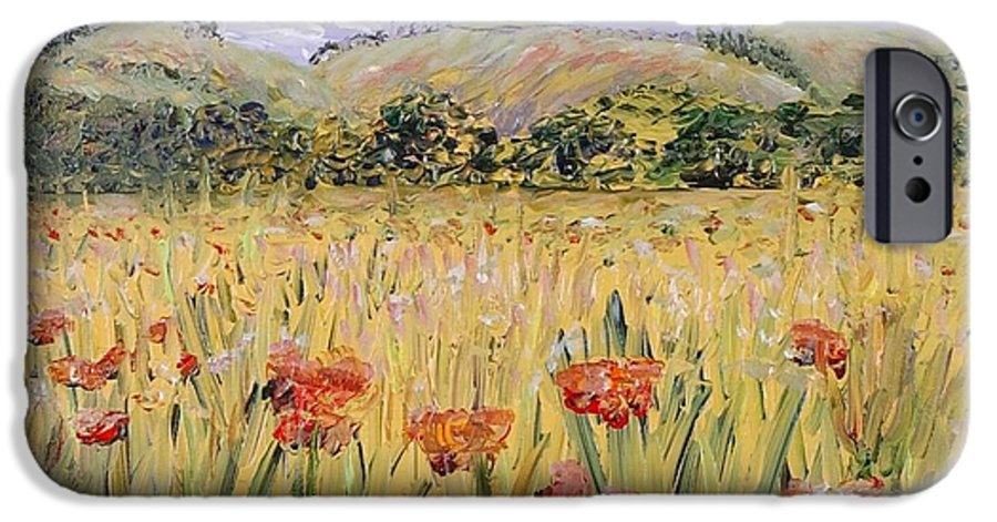 Poppies IPhone 6 Case featuring the painting Tuscany Poppies by Nadine Rippelmeyer