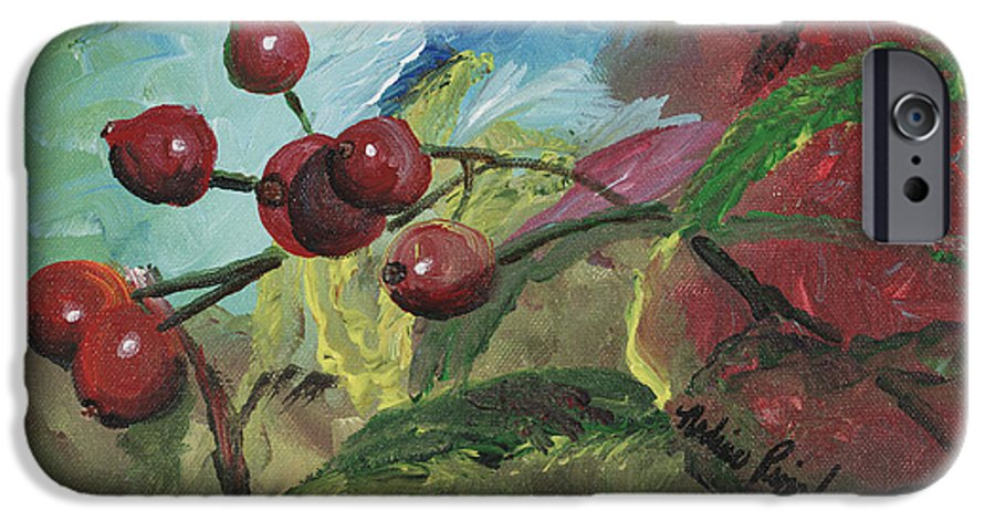 Berries IPhone 6 Case featuring the painting Winter Berries by Nadine Rippelmeyer