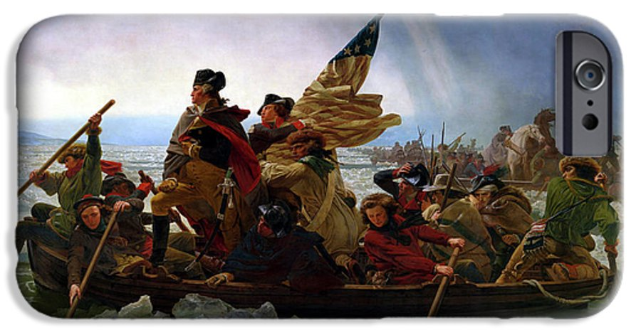 George Washington IPhone 6 Case featuring the painting Washington Crossing the Delaware by Emanuel Leutze