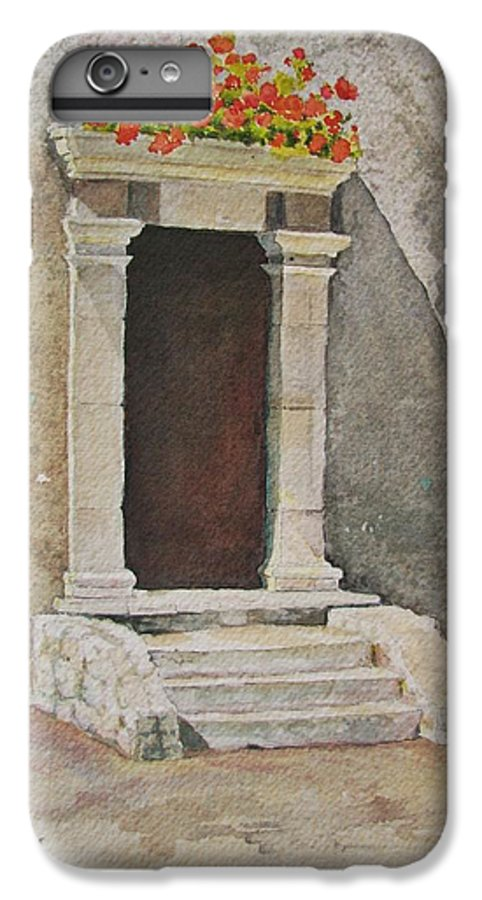 Antique Doorway IPhone 6 Plus Case featuring the painting Ancient Doorway by Mary Ellen Mueller Legault