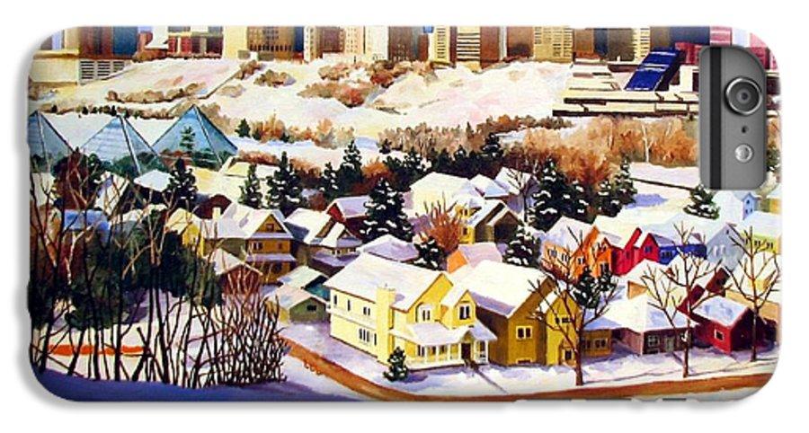 Urbanscape IPhone 6 Plus Case featuring the painting Edmonton In Winter by Nel Kwiatkowska