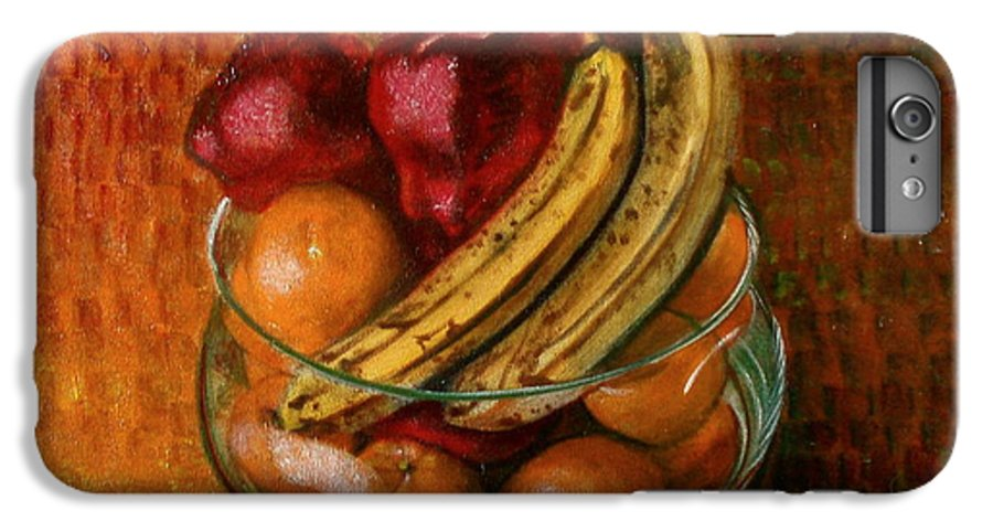 Still Life IPhone 6 Plus Case featuring the painting Glass Bowl Of Fruit by Sean Connolly