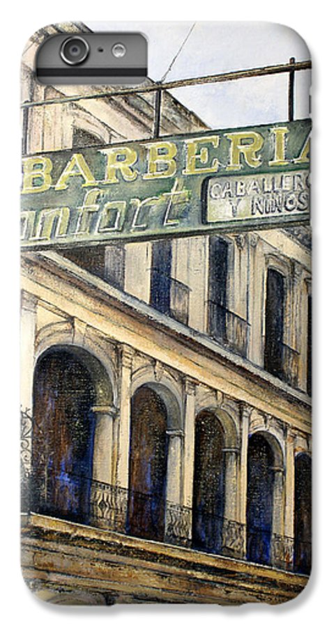 Konfort Barberia Old Havana Cuba Oil Painting Art Urban Cityscape IPhone 6 Plus Case featuring the painting Barberia Konfort by Tomas Castano