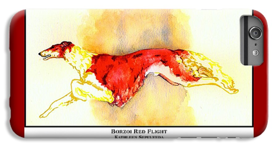 Borzoi IPhone 6 Plus Case featuring the digital art Borzoi Red Flight by Kathleen Sepulveda