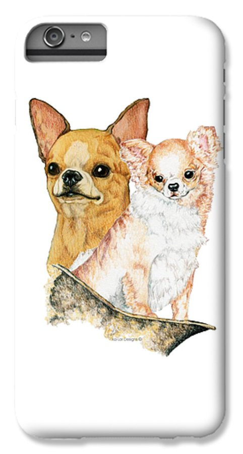 Chihuahua IPhone 6 Plus Case featuring the drawing Chihuahuas by Kathleen Sepulveda