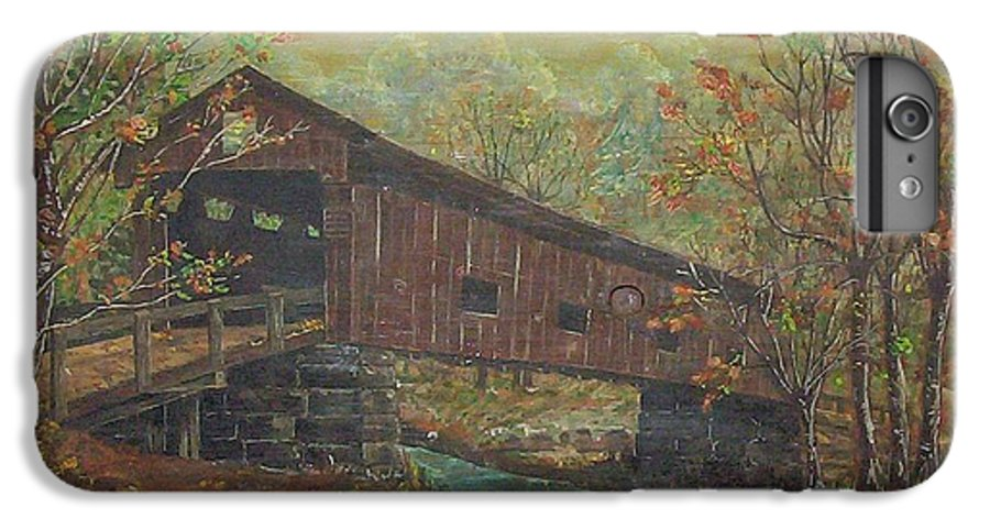 Bridge IPhone 6 Plus Case featuring the painting Covered Bridge by Phyllis Mae Richardson Fisher