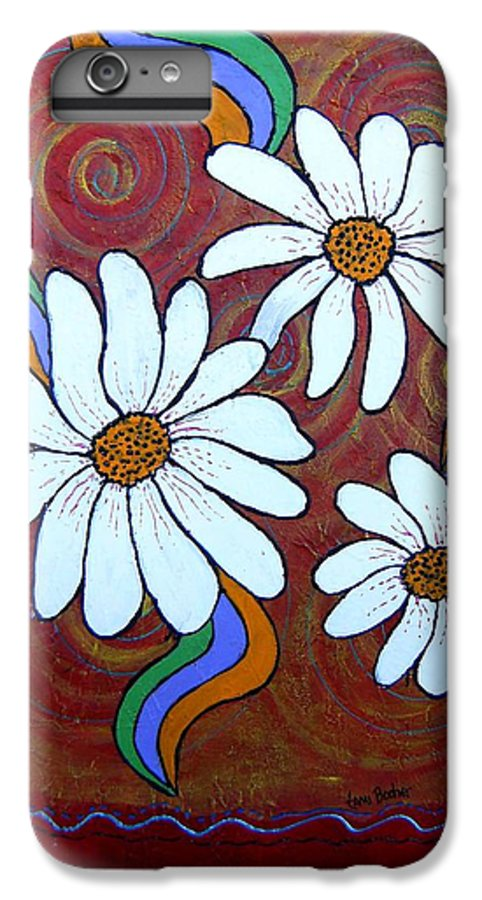 IPhone 6 Plus Case featuring the painting Daisies Gone Wild by Tami Booher
