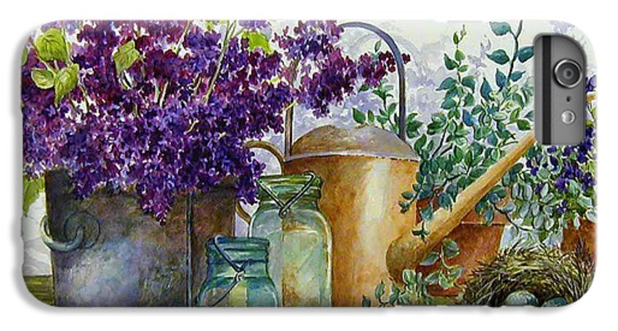 Still Life;lilacs; Ball Jars; Watering Can;bird Nest; Bird Eggs; IPhone 6 Plus Case featuring the painting Lilacs And Ball Jars by Lois Mountz