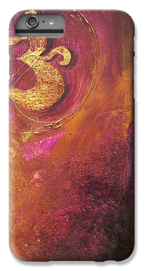 Ohm Om Mantra Yoga Spiritual Buddhist Meditationabstract IPhone 6 Plus Case featuring the painting Meditations by Dina Dargo