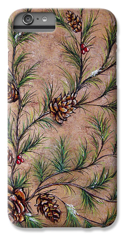 Acrylic IPhone 6 Plus Case featuring the painting Pine Cones And Spruce Branches by Nancy Mueller