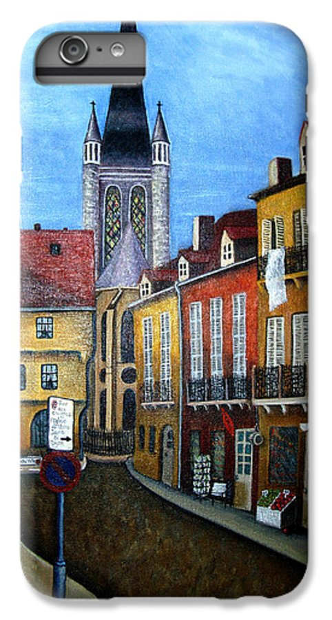 Street Scene IPhone 6 Plus Case featuring the painting Rue Lamonnoye In Dijon France by Nancy Mueller