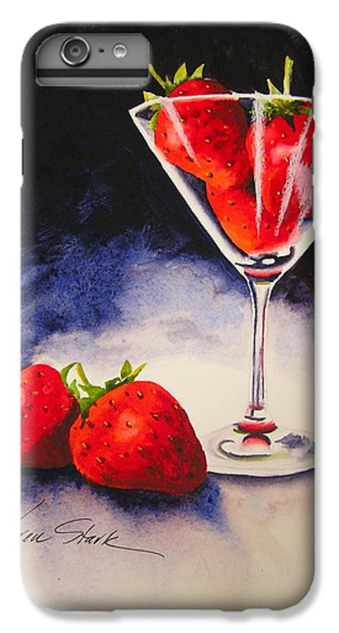 Strawberry IPhone 6 Plus Case featuring the painting Strawberrytini by Karen Stark