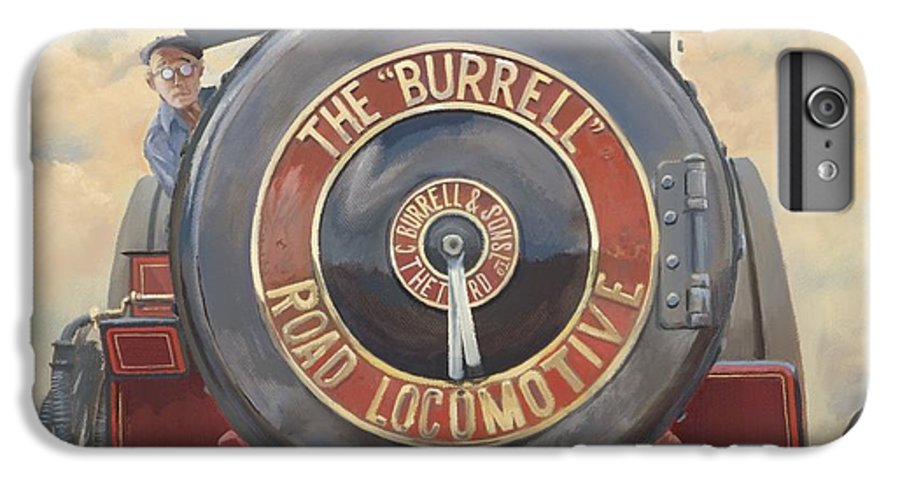 Traction Engine IPhone 6 Plus Case featuring the painting The Burrell Road Locomotive by Richard Picton