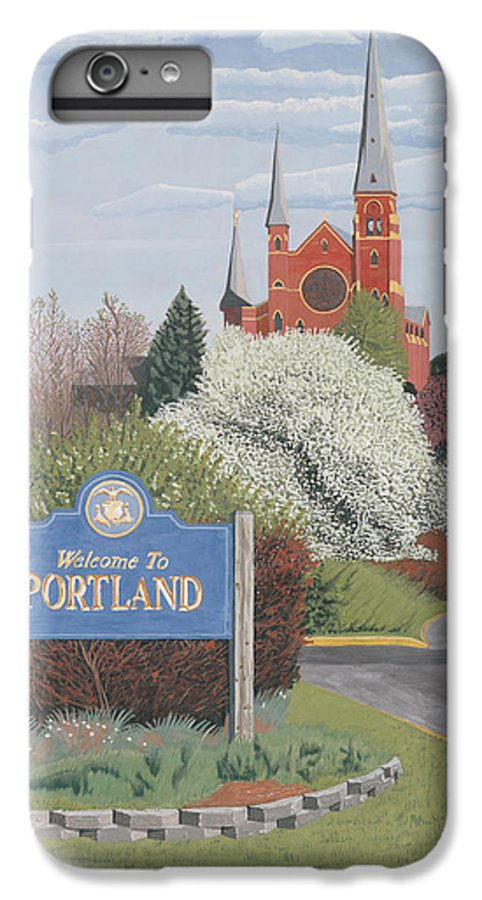 Church IPhone 6 Plus Case featuring the painting Welcome To Portland by Dominic White