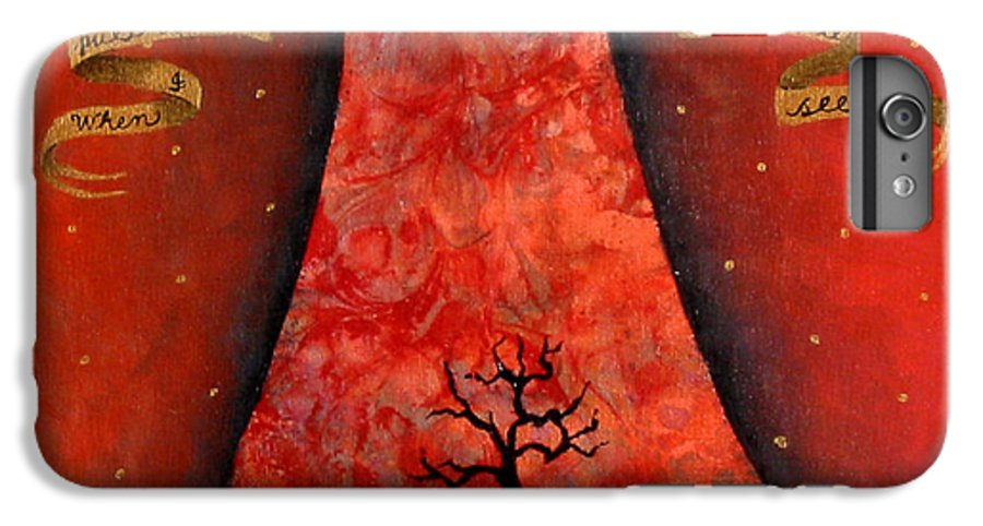 Landscape IPhone 6 Plus Case featuring the painting When I Pull Back The Veil by Pauline Lim