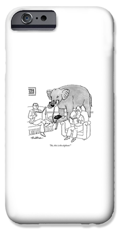 Elephants Talking Pets   (elephant Answering A Phone In A Living Room.) 121678 Jha J.b. Handelsman IPhone 6s Case featuring the drawing No, This Is The Elephant by J.B. Handelsman
