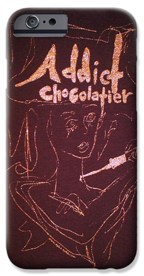 Dark Chocolate IPhone 6s Case featuring the drawing Addict Chocolatier by Ayka Yasis