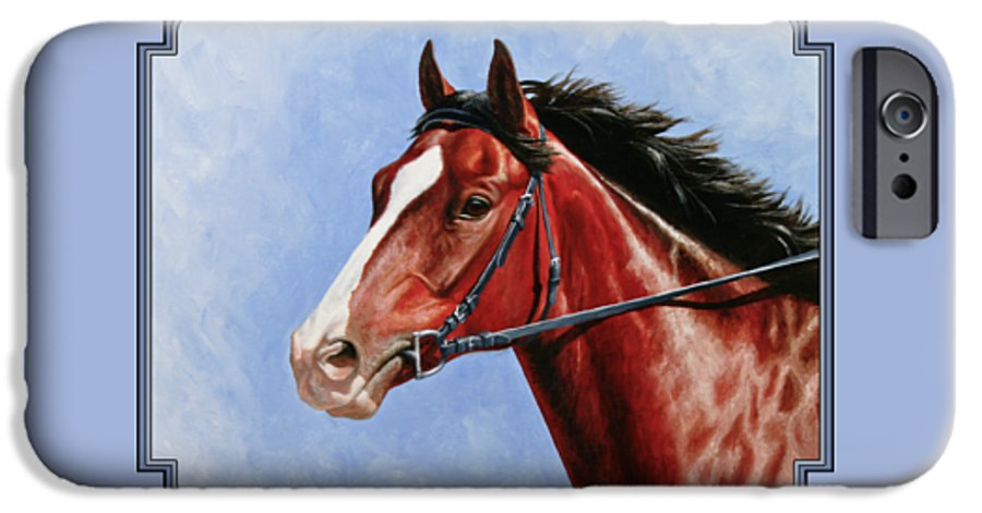 Horse IPhone 6s Case featuring the painting Horse Painting - Determination by Crista Forest