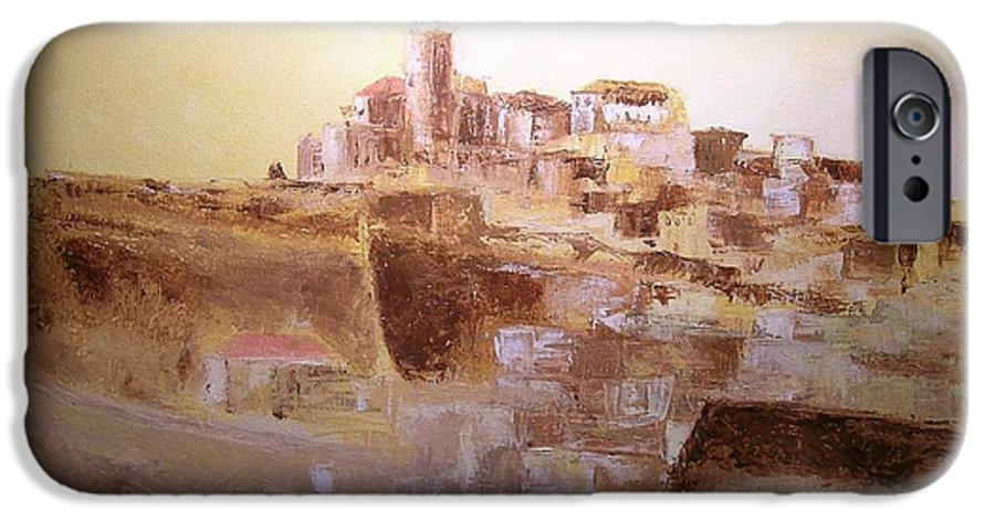 Original Cityscpae IPhone 6s Case featuring the painting D Alt Vila Ibiza Old Town by Lizzy Forrester