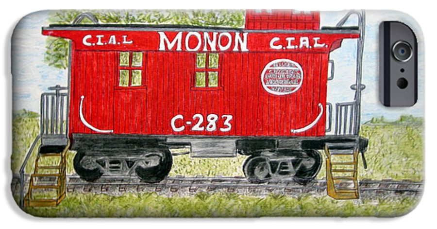 Monon IPhone 6s Case featuring the painting Monon Wood Caboose Train C 283 1950s by Kathy Marrs Chandler