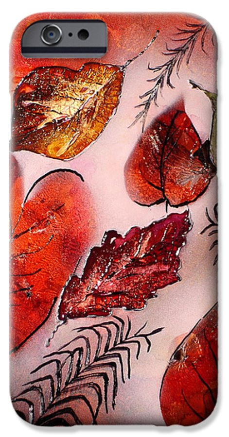 Leaf IPhone 6s Case featuring the painting Red Leaves by Susan Kubes