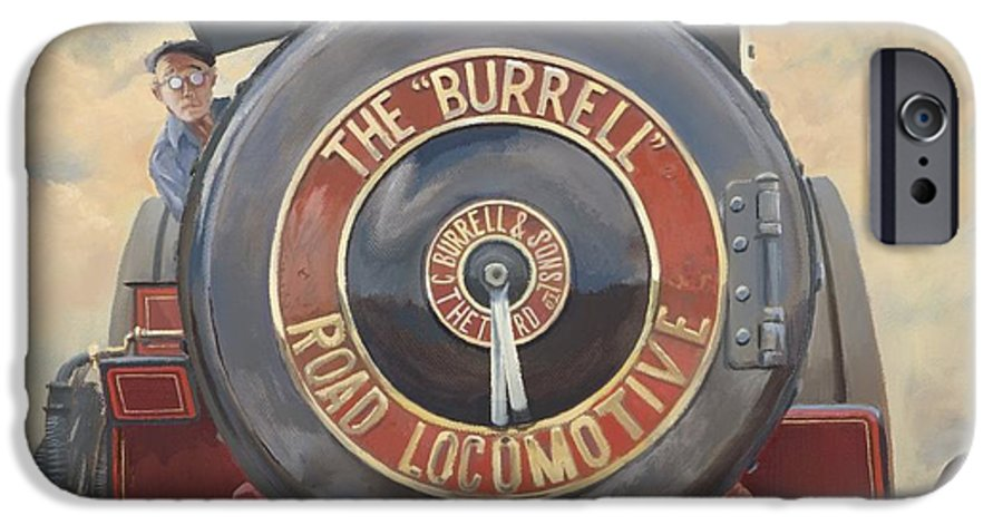 Traction Engine IPhone 6s Case featuring the painting The Burrell Road Locomotive by Richard Picton