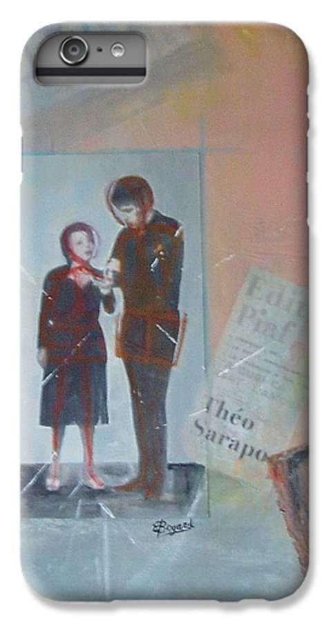Edith Piaf IPhone 6s Plus Case featuring the mixed media A Cuoi Ca Sert L'mour Or What Else Is There But Love by Elizabeth Bogard
