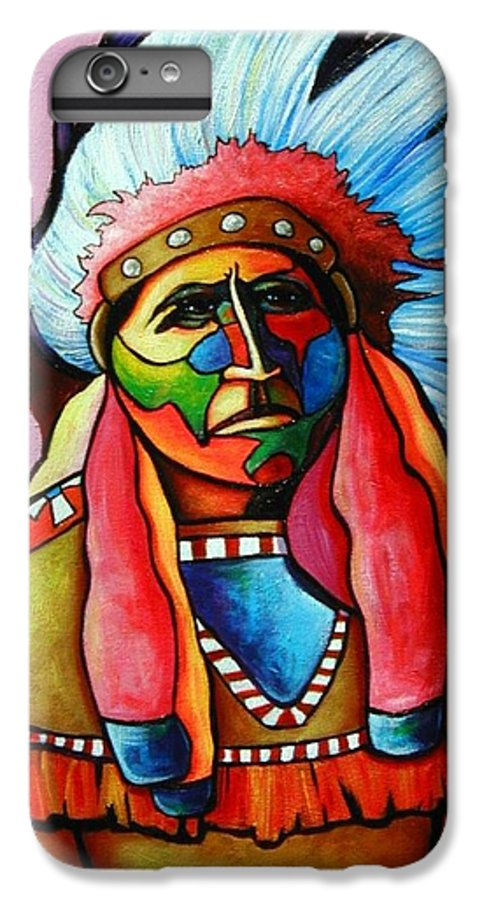 American Indian IPhone 6s Plus Case featuring the painting Until I'm Breathless by Joe Triano