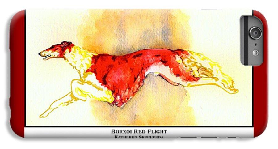 Borzoi IPhone 6s Plus Case featuring the digital art Borzoi Red Flight by Kathleen Sepulveda